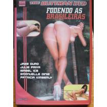 Dvd Fodendo As Brasileiras Buttman Frete Grátis