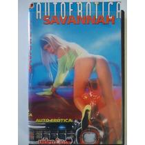 Filme Pornô Antigo : Auto Erotica Savannah