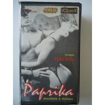 Filmes Pornôs Anos 80,90 E 2000 Em Vhs ` Paprika ´