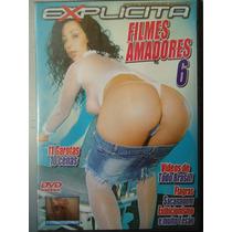 Dvd Pornô/erótico Original ´ Filmes Amadores 6 ´