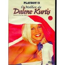 Dvd Playboy O Melhor De Dalene Kurtis Playmate Frete Gratis
