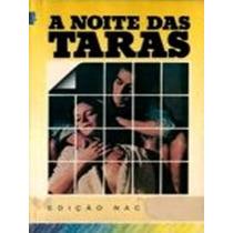 Dvd Filme Nacional - A Noite Das Taras (1980)
