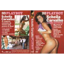 Dvd Playboy Scheila Carvalho Edição Histórica - Original