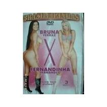 Dvd Bruna Ferraz X Fernandinha Fernandez Frete Grátis