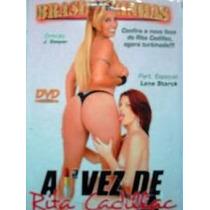 Dvd 1 Vez De Rita Cadilac Brasileirinhas Frete Gratis