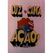 Dvd Filme Nacional - Luz, Cama, Ação (1975)