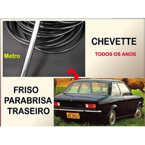 Friso Parabrisa Vidro Traseiro Chevette Plástico P/ Metro