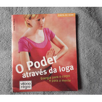 Livro O Poder Através Da Ioga, Livro De Yoga, Corpo E Mente