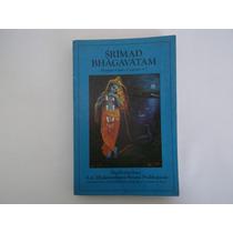 Srimad Bhagavatam - Primeiro Canto,cap.4-7