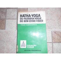 Livro Hatha Yoga Ou Filosofia Yogue Do Bem Estar Físico