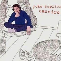 Cd Joao Suplicy Caseiro Original