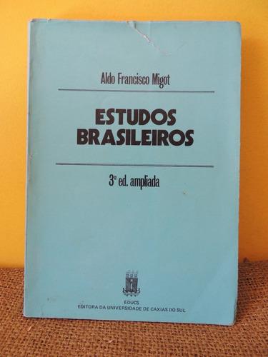 Livro Estudos Brasileiros - Aldo Francisco Migot Original