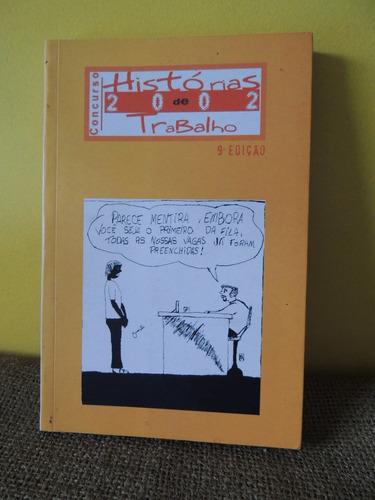 Livro Histórias De Trabalho Prefeitura Municipal De Porto Original
