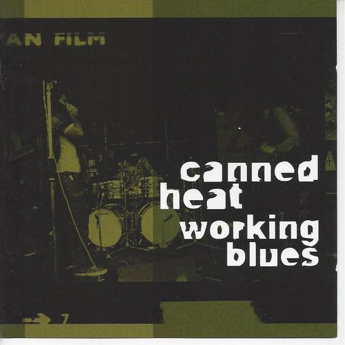 Canned Heat - Working Blues - Cd Lacrado - Importado Original