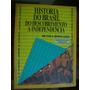 Livro História Do Brasil Do Descobrimento À Independência