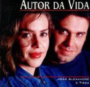 Cd - João Alexandre E Tirza: Autor Da Vida Original