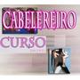 Curso De Cabeleireiro, Cabelo! Aulas Em 7 Dvds! Hjk