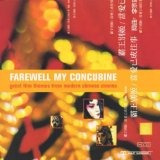 Cd Farewell My Concubine: Great Film Themes From Modern Chin Original