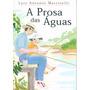 Livro A Prosa Das Águas Luiz Antonio Martinelli 41 Pag.