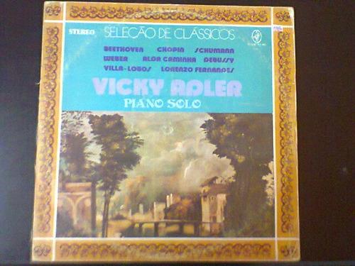 Lp Vicky Adler - Piano Solo - Seleção De Clássicos. Original