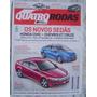Revista 4 Rodas Especial Edição 672 Os Novos Sedãs.