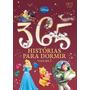 Livro 365 Histórias Para Dormir Disney Especial Volume 2
