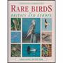 Photographic Handbook Of The Rare Birds Of Britain And Europ