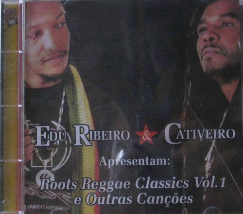 Edu Ribeiro E Cativeiro Cd Roots Reggae Classics Vol 1 Original