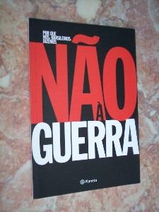 Por Que Nós Brasileiros Dizemos Não À Guerra Original