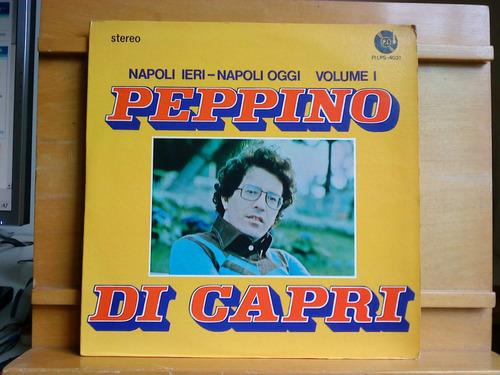 Vinil Peppino Di Capri - Napoli Ieri - Napoli Oggi Volume 1 Original