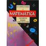 Matemática Livro De Cálculo Limite, Derivada E Integral