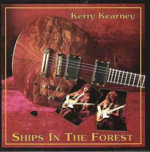 Kerry Kearney - Ships In The Forest ( Otimo Hard Rock ) Original