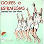 Livro: Tênis Golpes E Estratégias Dennis Van Der Meer