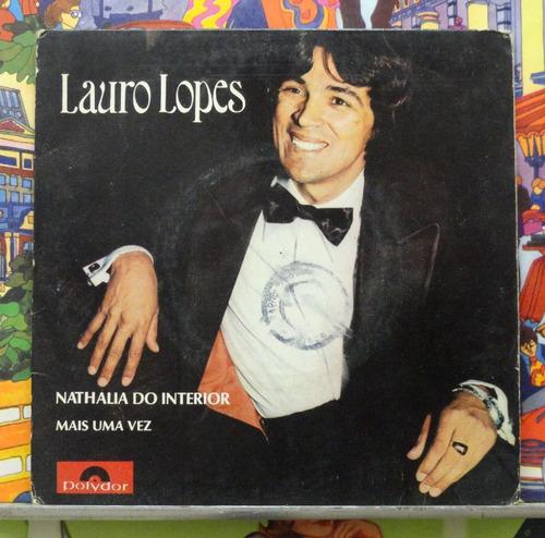 Lauro Lopes Nathalia Do Interior - Compacto Vinil Polydor Original