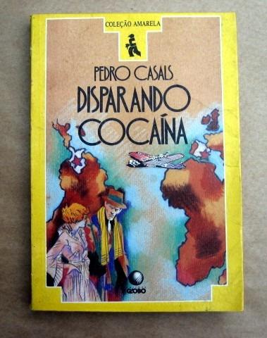 Disparando Cocaína - Pedro Casals Original