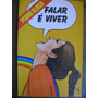 Falar É Viver Pedro Bloch 88