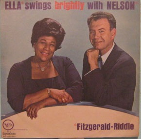 Ella Fitzgerald/nelson Riddle - Swings Brightly With Nelson Original