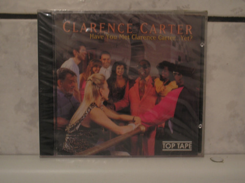 Cd Have You Met Clarence Carter Yet Original