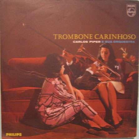Carlos Piper E Sua Orquestra  -  Trombone Carinhoso Original