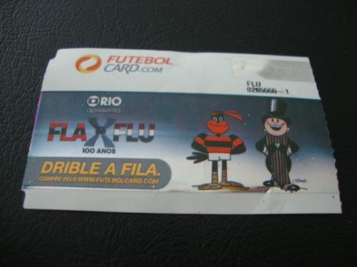 Ingresso Fla X Flu 100 Anos - Brasileirao 2012 Original