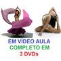 Aulas Dança Do Ventre Yoga Completo Em 3 Dvds Vb