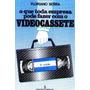 Livro: O Que Toda Empresa Pode Fazer Com O Videocassete