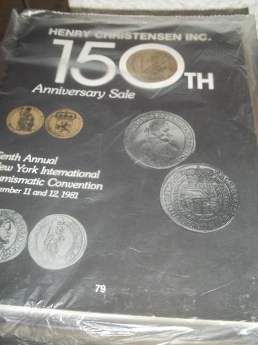 Catálogo  Leilão 150th Aniversary Sale   Henry Christensen Original