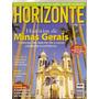 Revista Horizonte Geográfico Minas Gerais/ Vila Bela