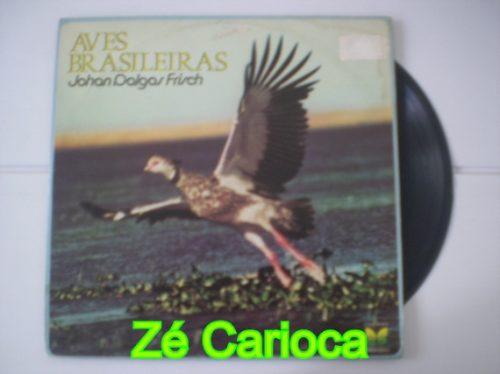 Lp Aves Brasileiras Johan Dalgas Frisch Original