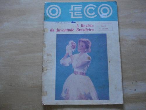 Revista O Eco - Ano 53 - Nº 02 - 1966 - Futebol Carioca Original