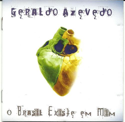 Geraldo Azevedo O Brasil Existe Em Mim -  Original