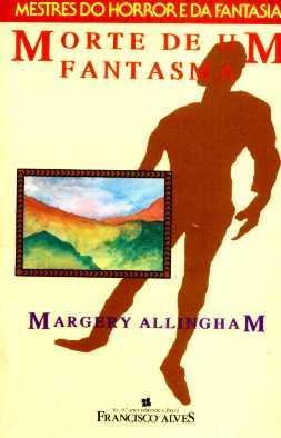Morte De Um Fantasma - Margery Allingham - Livro - 1992 Original
