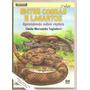 Entre Cobras E Lagartos ( Répteis, Zoologia)