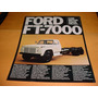 Folder Ford Caminhao Ft 7000 79 1979 80 1980 81 1981 Diesel